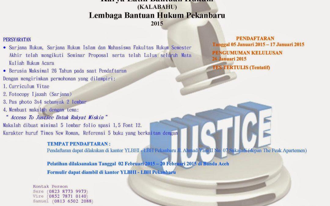 Pendaftaran Karya Latih Bantuan Hukum (KALABAHU) LBH Pekanbaru 2015