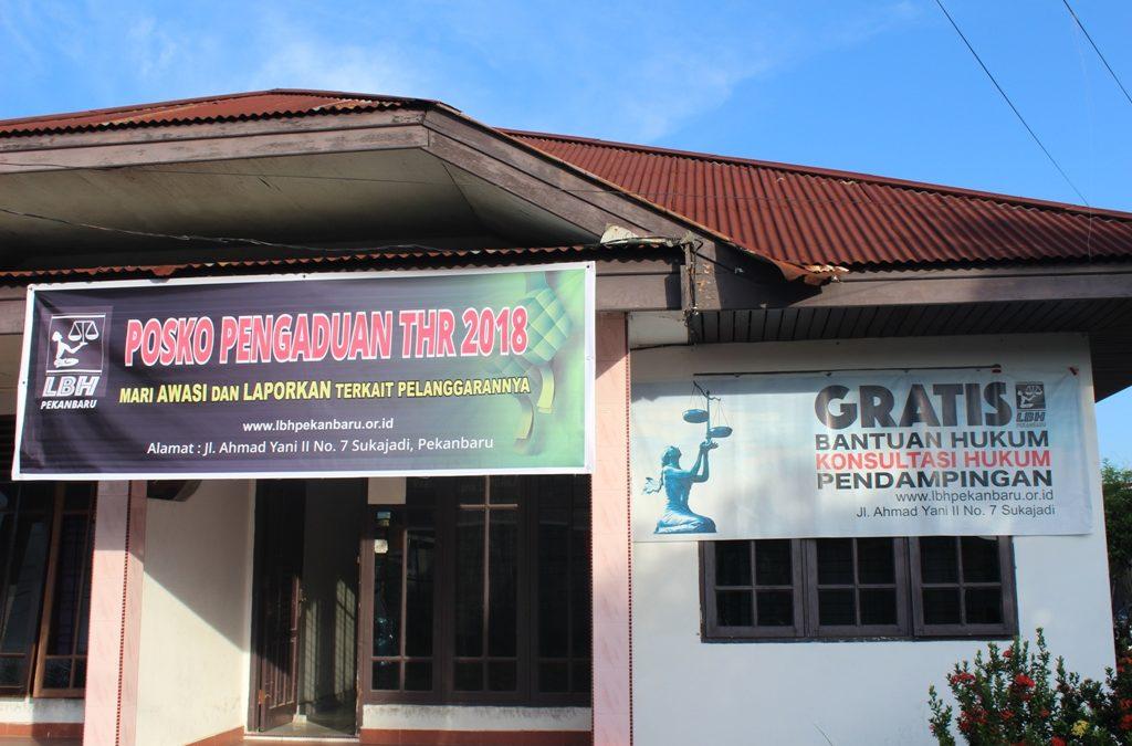 Laporan Pengaduan Posko THR LBH Pekanbaru 2018