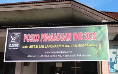 LBH Pekanbaru Buka Posko Pengaduan THR 2018