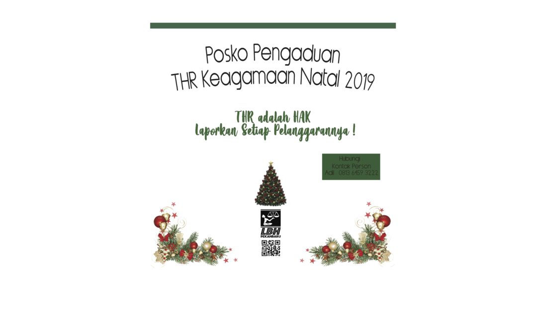 LBH Pekanbaru Buka Posko Pengaduan THR Keagamaan Natal 2019