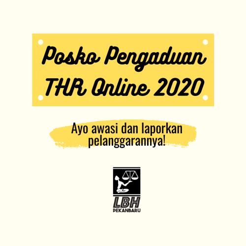 LBH Pekanbaru Buka Posko Pengaduan THR online 2020