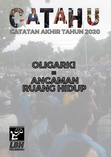 CATAHU 2020 : OLIGARKI = ANCAMAN RUANG HIDUP
